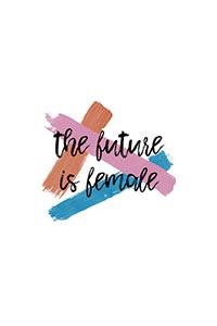 The Future Is Female, Orara Studio