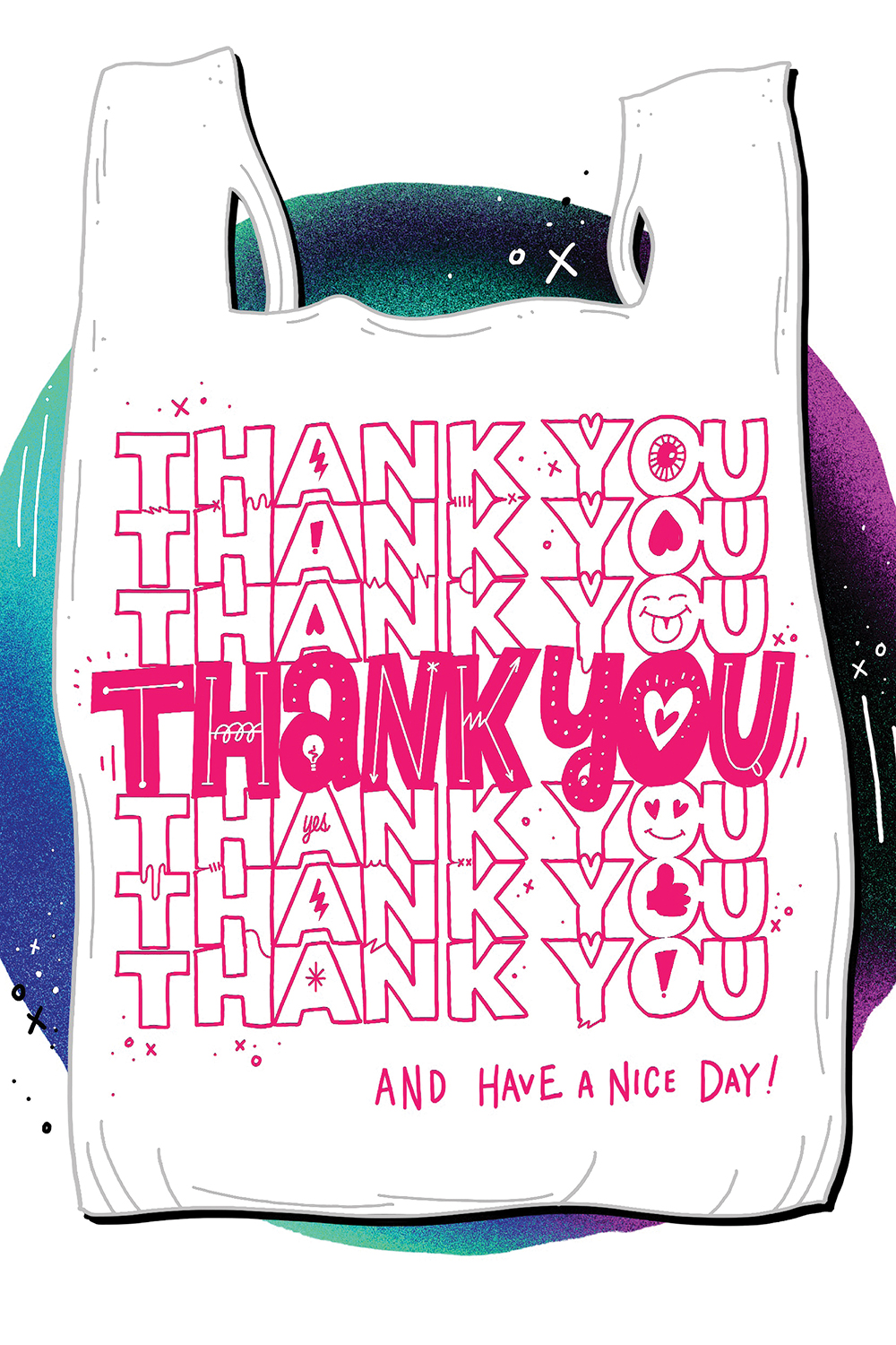 white plastic shopping bag art print saying thank you and have a nice day!