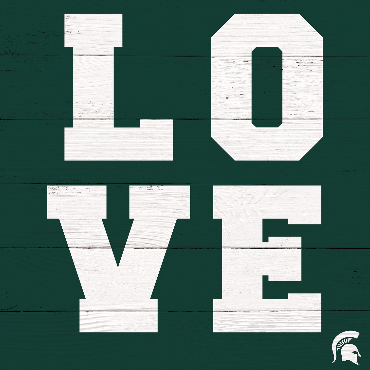 white letters L, O, V, and E stacked in a square on green, wood planked background with michigan spartan helmet