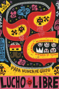 """a colorful print with skulls, spades, bones, and masks that reads """"lucho libre"""""""