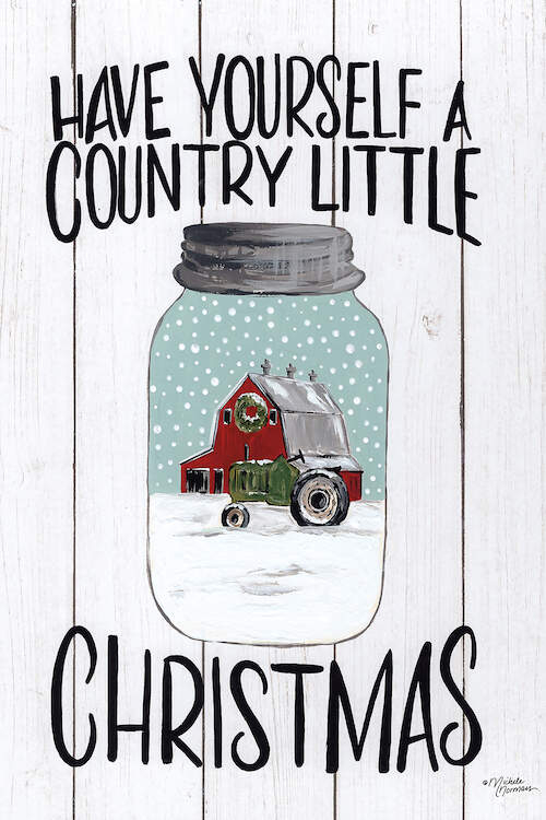 "White shiplap typography sign that says ""Have Yourself a Country Little Christmas"" in black text with a mason jar that has a winter scene of a red barn and tractor inside of it"