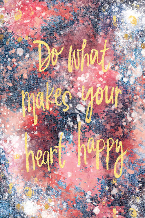 """""""Good Vibes I"""" by Joy Ting shows the words 'Do what makes your heart happy' written in yellow against a blue, purple, and pink splattered background."""