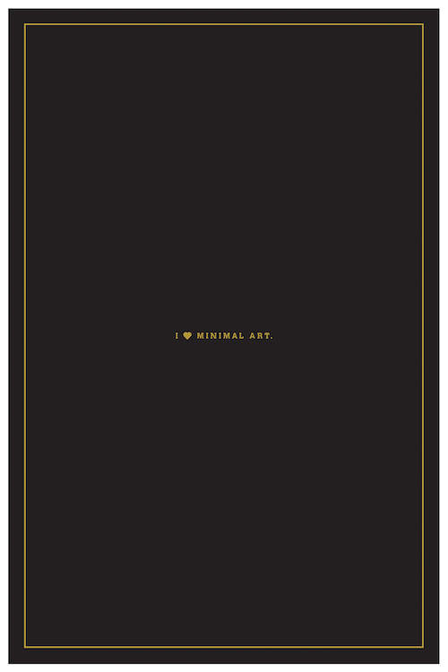 """A plain black print with tiny yellow letters in the middle that say """"I heart minimal art."""""""