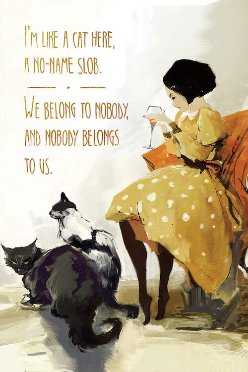 """Anett's Cats"" by Anikó Salamon shows a woman in a yellow dress holding a wine glass with two cats sitting beneath her and the quote from Breakfast at Tiffany's ""I'm like a cat here, a no-name slob. We belong to nobody and nobody belongs to us"" written in gold."