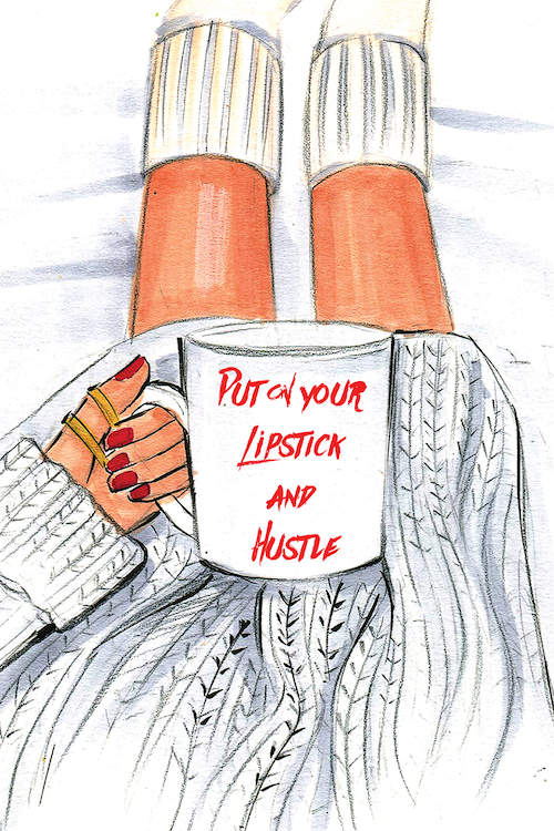 """Put On Your Lipstick And Hustle"" by Rongrong Devoe shows a red-manicured hand holding a mug with the phrase ""put on your lipstick and hustle"" written on it."
