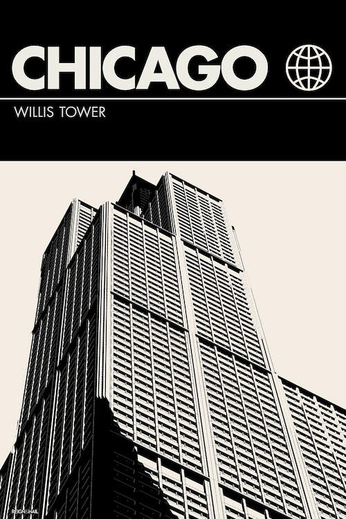 """Chicago In Black And White"" by Reign & Hail shows a black and white poster of Willis Tower in Chicago, Illinois."