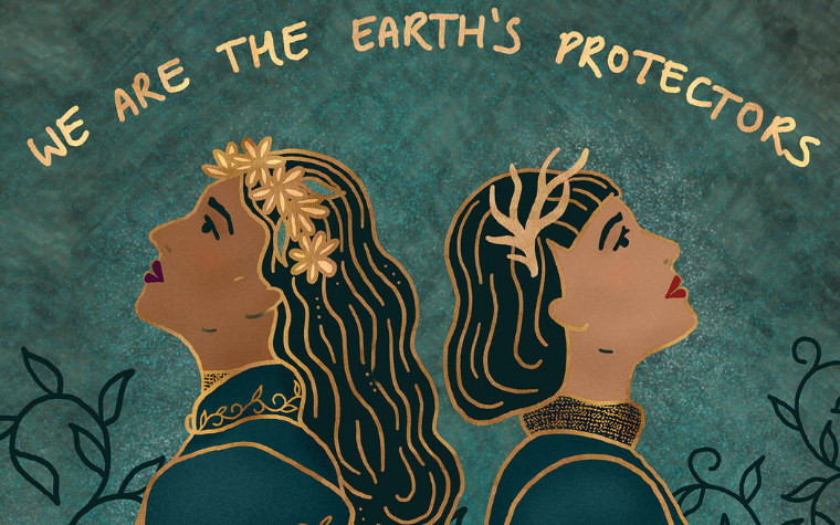 Wall art of two women against green background below words We Are The Earths Protectors by Holly Dunn