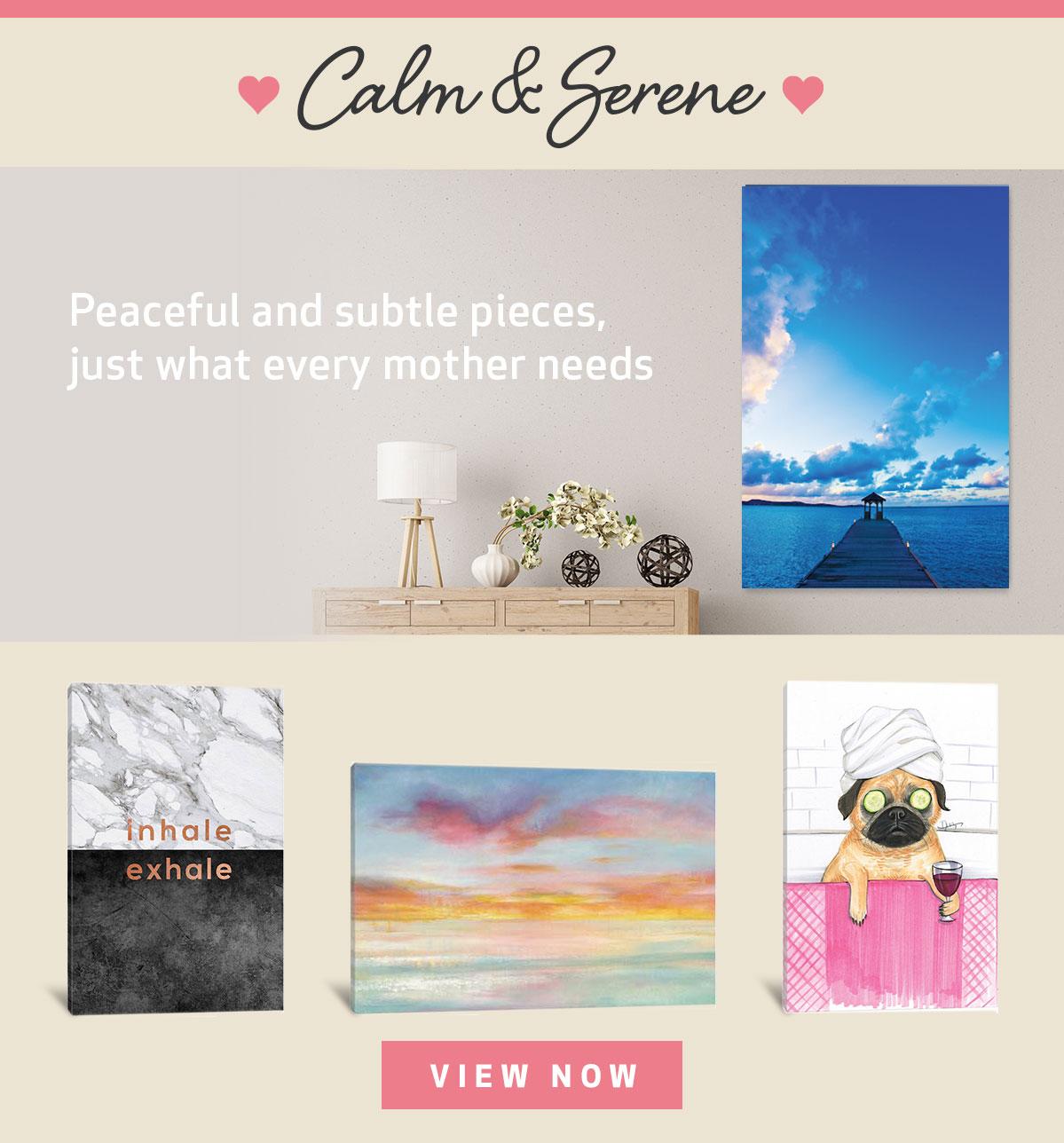 Calm & Serene